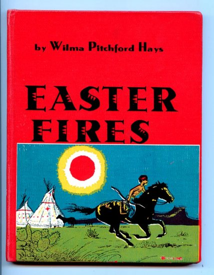 Easter Fires (HC 1959) by Wilma Pitchford Hays, Peter Burchard