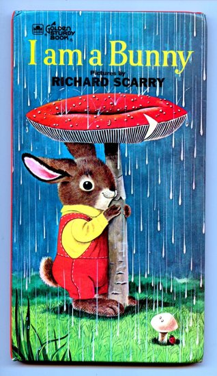 I Am a Bunny (Golden Sturdy Board Book) by Ole Risom, Richard Scarry (Illustrator)