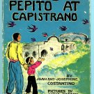 Pepito at Capistrano (HC 1943) by Joan Costantino, Lucia Patton B000NSH2F0