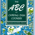 The ABC of Chafing Dish Cookery (Cookbook 1956) by Ruth McCrea - Peter Pauper Press B000J0ML5S