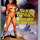 Maureen Birnbaum, Barbarian Swordsperson: The Complete Stories by George Alec Effinger (hardcover)