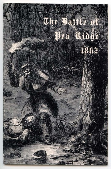 The Battle of Pea Ridge 1862 (Civil War) John W. Bond - National Park Arkansas