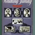 One Whaling Family: A Stirring Adventure at Sea (Captain Thomas W. Williams) by Harold Williams