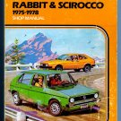 Volkswagen Rabbit & Scirocco 1975-1978 Clymer Shop Repair Service Manual Guide