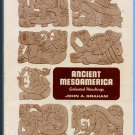 Ancient Mesoamerica: Selected Readings by John A. Graham