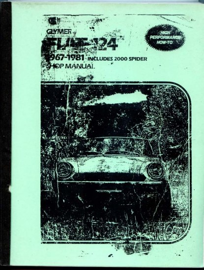 FIAT 124 1967-1981 + 2000 Spider Clymer Service & Repair Shop Manual (Guide)