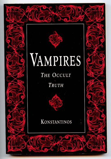 Vampires: The Occult Truth (Llewellyn Truth About Series) by Konstantinos