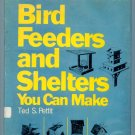 Bird Feeders and Shelters You Can Make (Cub Scouts Project Book) by Theodore S. Pettit B001AQX6HM