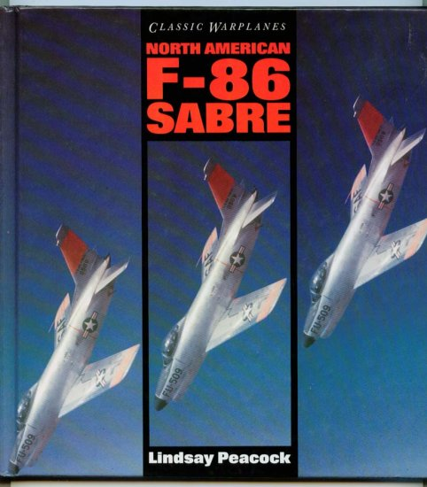 F-86 Sabre (Hardcover) by Lindsay Peacock (History of) Korean Air War Jet