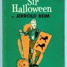 Sir Halloween (HC 1959 by Jerrold Beim, Tracy Sugarman B0006AVVAW