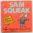 SAM SQUEAK (Easy Peasy People) by Roger Hargreaves & Gray Jolliffe