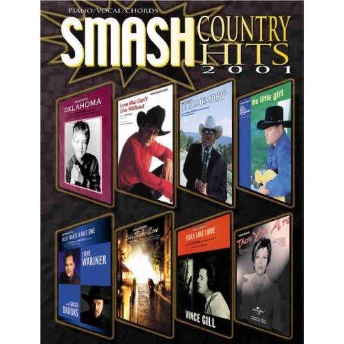 Smash Country Hits 2001 (Sheet Music) Lyrics, Piano (Alan Jackson, George Strait, Garth Brooks)