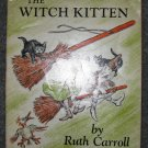 The Witch Kitten (PB 1973) by Ruth Carroll