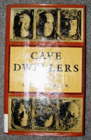 The Cave Dwellers (Hardcover) by A. Poulin Jr. (Poems By)