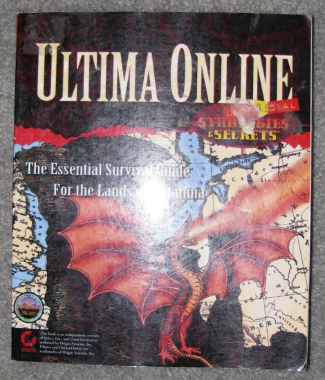 Ultima Online Strategies & Secrets Unofficial: The Burning Heart Guild by Rusel DeMaria
