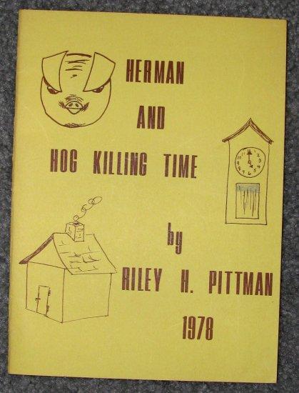 Herman and Hog Killing Time by Dr. Riley H. Pittman (1978 CMSU)