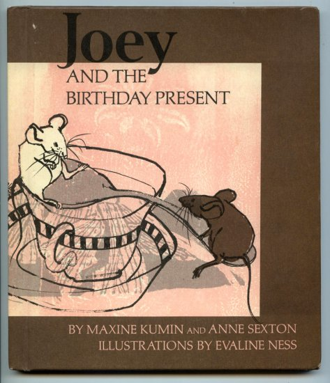 Joey and the Birthday Present (HC 1971) by Maxine Kumin, Anne Sexton, Evaline Ness