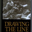 Drawing the Line: The Korean War, 1950-1953 (Hardcover History) by Richard Whelan