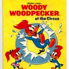 Woody Woodpecker at the Circus (Little Golden Book) by Walter Lantz