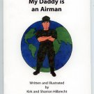 My Daddy is an Airman (Paperback) by Kirk Hilbrecht (Air Force, Children's)