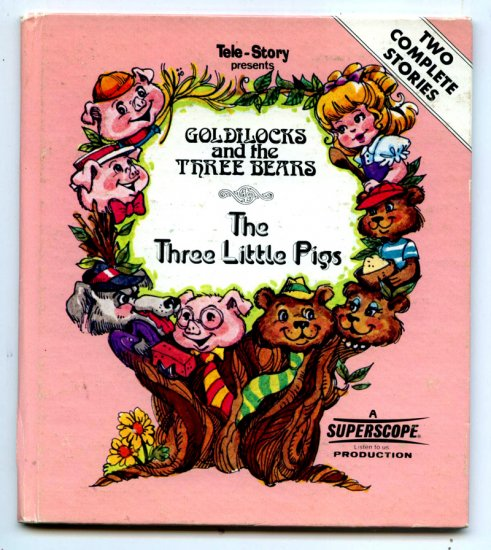 Goldilocks & The Three Little Pigs (A Superscope Story Teller) by Rex Irving & J. Clarke