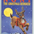 Noni: The Christmas Reindeer by Daphne Doward Hogstrom, June Goldsborough