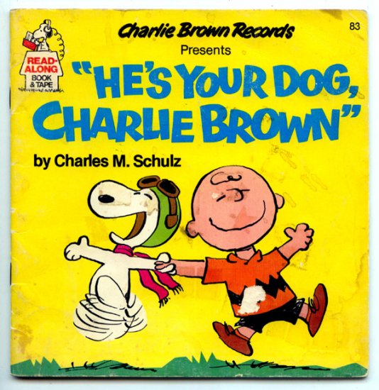 He's Your Dog, Charlie Brown (Read Along Book and Tape Edition) by Charles M. Schulz