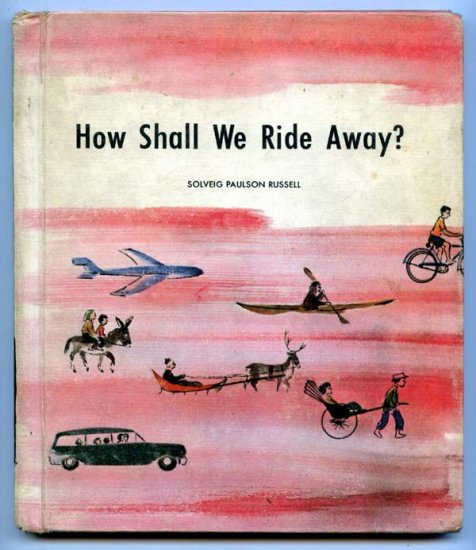 How Shall We Ride Away (HC 1966) by Solveig Paulson Russell, John Hawkinson