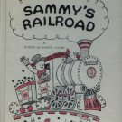 Sammy's Railroad: A story about the nervous system (HC 1969) by M. Worden Kidder