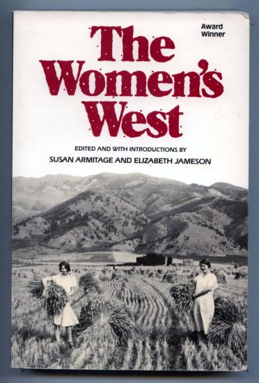 The Women's West by Susan H. Armitage (Western History)