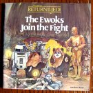 The Ewoks Join the Fight (Star Wars) by BONNIE BOGART