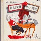 Mr Bumba Keeps House (HC 1964) ~ Pearl Augusta Harwood, Joseph Folger (Illustrator)