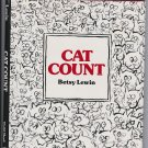 Cat Count (Hardcover 1981) by Betsy Lewin ~ Signed & Illustrated 1st Edition
