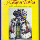 The Agony of Fashion (Hardcover 1980) by ELINE CANTER CREMERS-VAN DER DOES