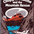 Chopper Malone and the Mountain Rescue by Jack & Selma Wasserman, George Rohrer (Illustrator)