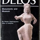 Delos: Monuments and Museum by Photini Zaphiropoulou B000GWE4UY