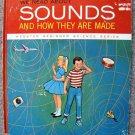 We Read About Sounds and How They are Made (Webster Junior Science Series) by Harold Tannenbaum