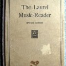 The Laurel Music Reader - Special Edition [Hardcover 1915] by W.L.Tomlins