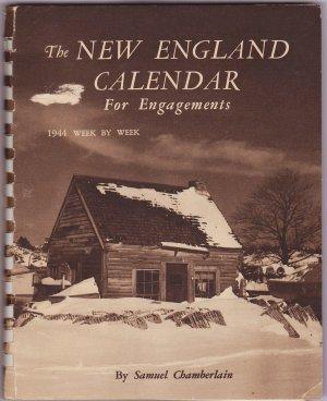 The New England Calendar For Engagement by Samuel Chamberlain (1944)