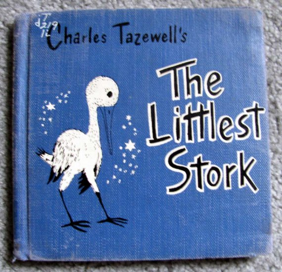 The Littlest Stork (A Family book) [Hardcover 1953] by Charles Tazewell