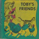 Toby's Friends [Hardcover 1963] Laura Bannon