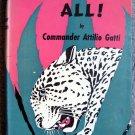 Killers All! by Commander Attilio Gatti [Hardcover 1943]