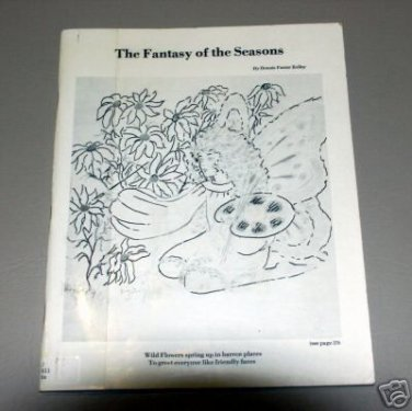 The Fantasy of the Seasons by Bonnie Foster Kelley