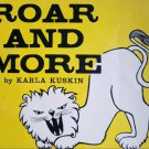 Roar AND More by Karla Kuskin (A Trophy Picture Book)