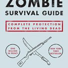 The Zombie Survival Guide Complete Protection from the Living Dead [B000FBJAOG]