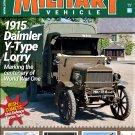 Classic Military Vehicle Magazine (Issue #210 November 2018) 1915 Daimler Y-Type Lorry WWI