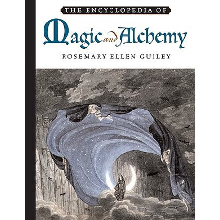 The Encyclopedia of Magic And Alchemy by Rosemary Guiley