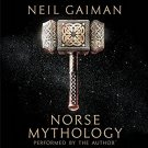 Norse Mythology by Neil Gaiman [Unabridged Audiobook]
