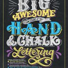 The Big Awesome Book of Hand & Chalk Lettering by Dina Rodriguez [eBook]