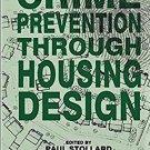 Crime Prevention Through Housing Design by Dr Paul Stollard
